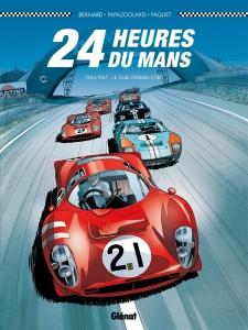 24 Heures du Mans 1964-1967 le duel Ferrari-Ford - Collection Plein Gaz / Éditions Glenat