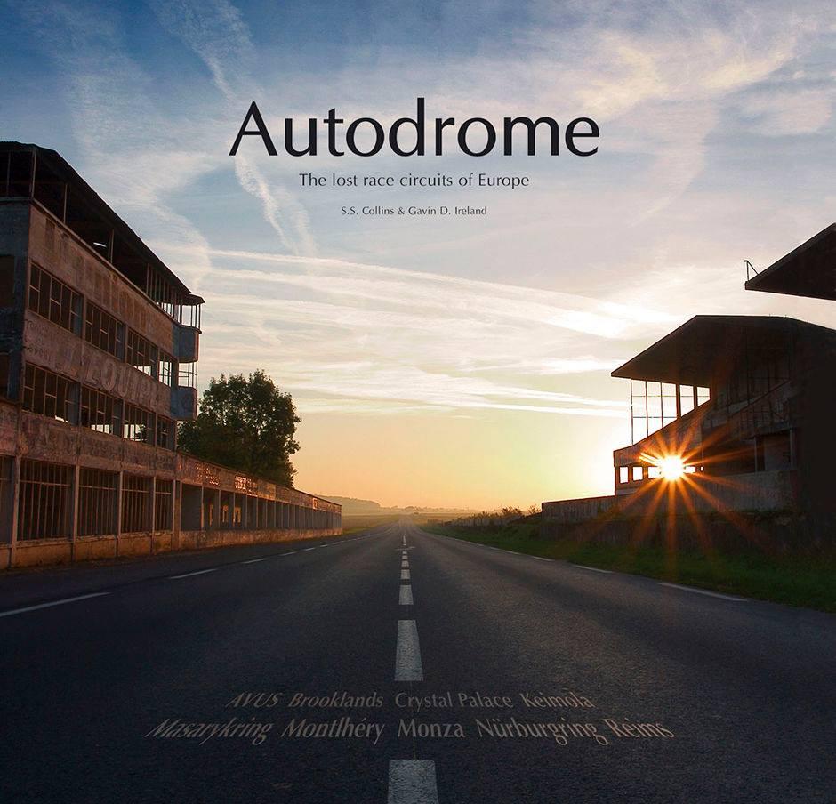 Autodrome : Les circuits oubliés d'Europe