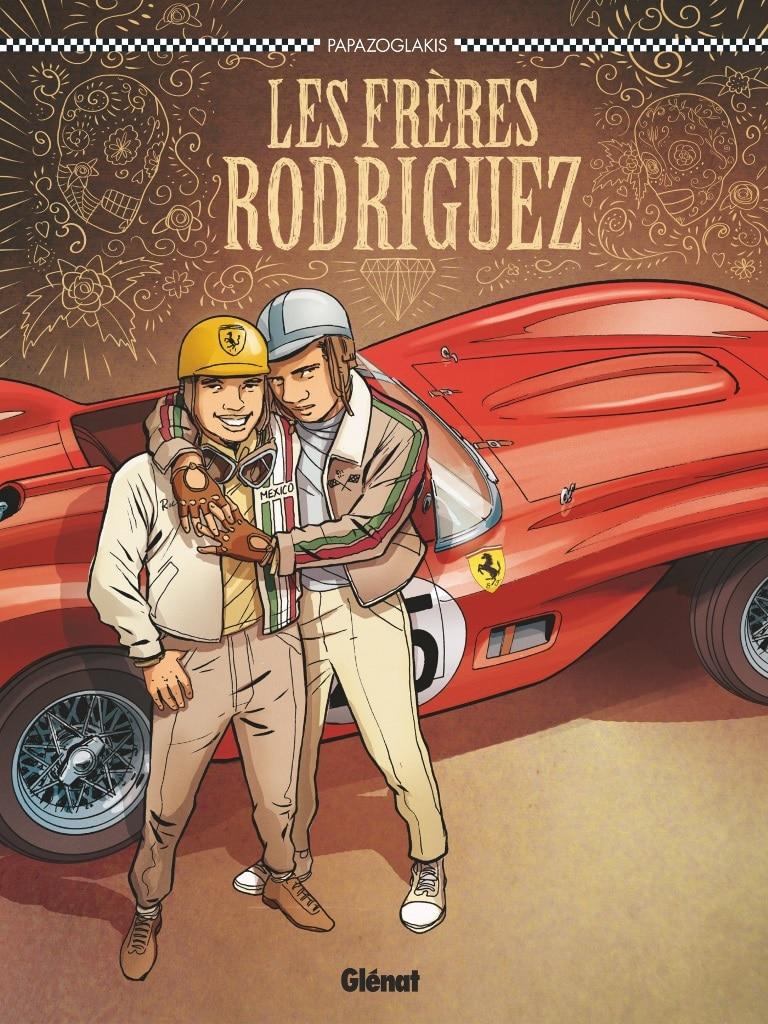 Les Frères Rodriguez - Glenat/Plein Gaz
