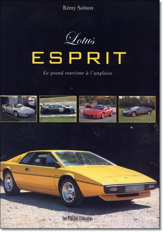 Lotus Esprit, le grand tourisme à l'anglaise - Rémy Solnon