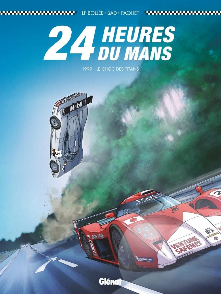 24 Heures du Mans 1999 - Le Choc des Titans - Glenat/Plain Gaz